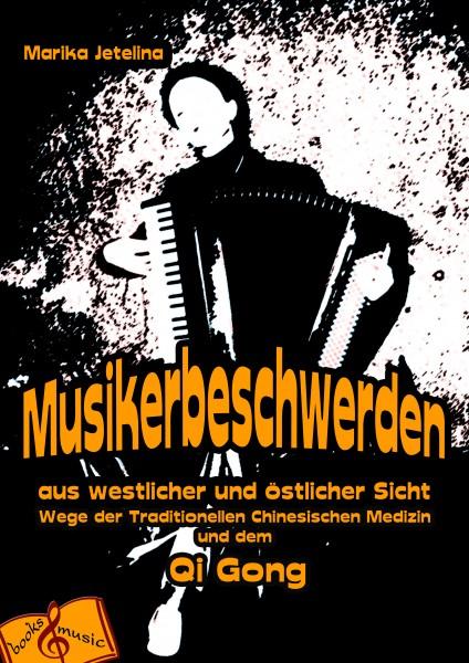 Musikerbeschwerden aus westlicher und östlicher Sicht