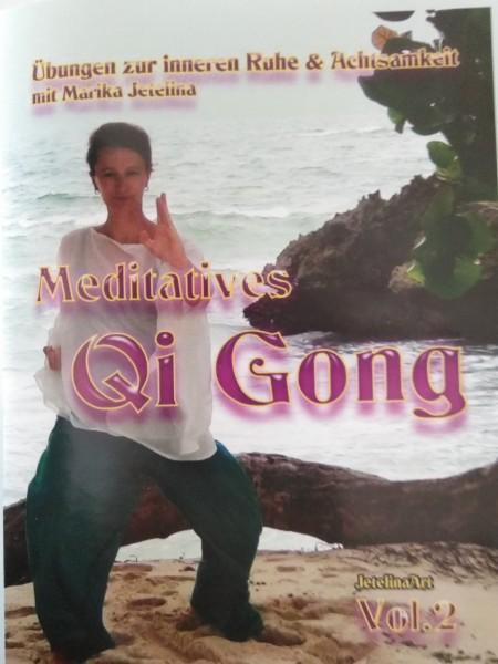 Meditatives Qi Gong