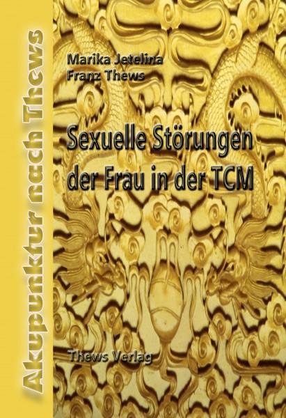 Sexuelle Störungen der Frau in der TCM