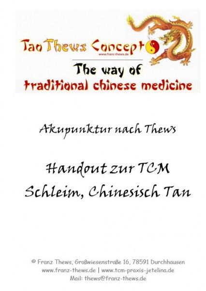 Schleim, Chinesisch Tan in der TCM - Handout