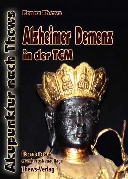 Alzheimer Demenz in der TCM
