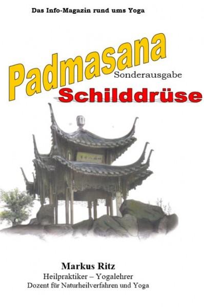 Padmasana, Sonderausgabe - Schilddrüse
