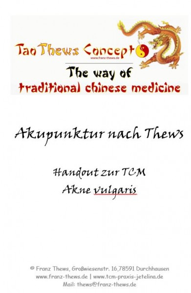 Akne vulgaris I in der TCM - Handout