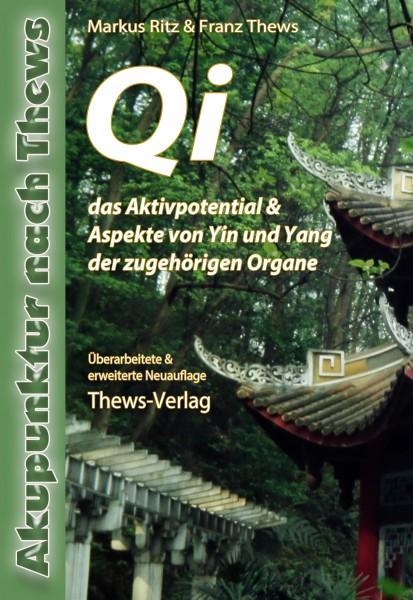 Qi das Aktivpotential in der TCM