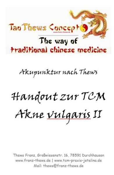 Akne vulgaris II in der TCM - Handout