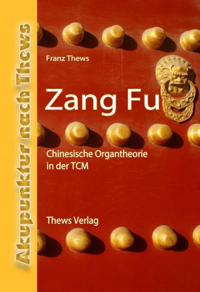Zang Fu – Chinesische Organtheorie in der TCM